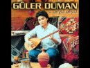 Gler Duman - Her An zlyorum