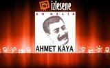 Ahmet Kaya - An Gelir