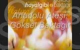 Göksel Baktagir - Anadolu Ateşi
