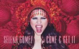 Selena Gomez - Come Get It Teaser
