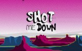 David Guetta - Shot Me Down Ft. Skylar Grey