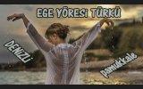 Ege Yöresi  Türküleri Mezarımın Taşı