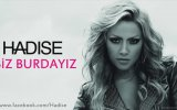 Hadise - Biz Burdayız  Turkish Popstar