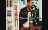 Azer Bülbül – Başımıza Gelene Bak