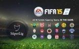 FIFA 15'te Türkiye Ligi Bulunacak