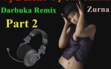 Vj Bülent Zurna Dj Can Uzman Darbuka Remix Part 2