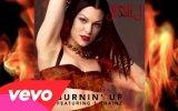 Jessie J - Burnin' Up (Ft. 2 Chainz)