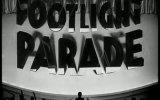 Footlight Parade Fragmanı